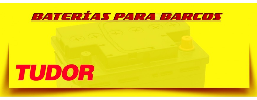 Comprar Baterías Tudor para Barcos y Veleros en Barcelona. Baterías 12V Motores Eléctricos.